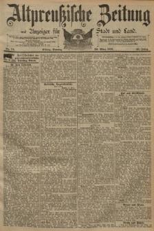 Altpreussische Zeitung, Nr. 74 Sonntag 29 März 1891, 43. Jahrgang