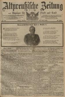 Altpreussische Zeitung, Nr. 96 Sonntag 26 April 1891, 43. Jahrgang