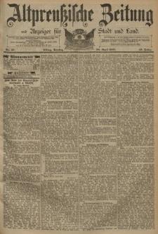 Altpreussische Zeitung, Nr. 97 Dienstag 28 April 1891, 43. Jahrgang