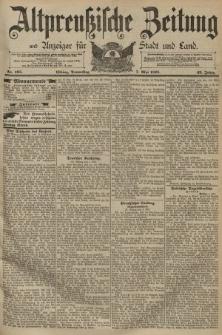 Altpreussische Zeitung, Nr. 105 Donnerstag 7 Mai 1891, 43. Jahrgang