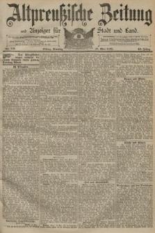 Altpreussische Zeitung, Nr. 113 Sonntag 17 Mai 1891, 43. Jahrgang