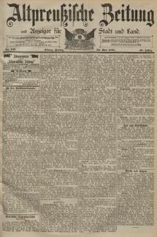 Altpreussische Zeitung, Nr. 116 Freitag 22 Mai 1891, 43. Jahrgang