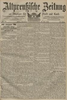 Altpreussische Zeitung, Nr. 117 Sonnabend 23 Mai 1891, 43. Jahrgang