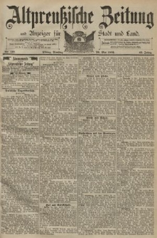 Altpreussische Zeitung, Nr. 119 Dienstag 26 Mai 1891, 43. Jahrgang