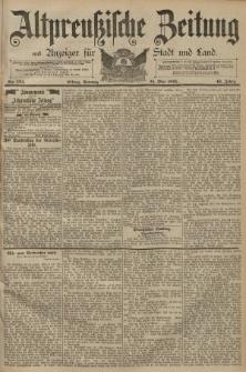 Altpreussische Zeitung, Nr. 124 Sonntag 31 Mai 1891, 43. Jahrgang