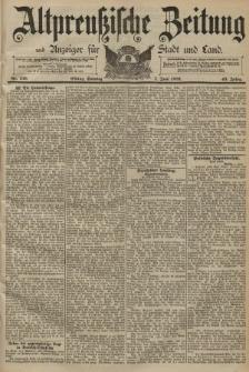 Altpreussische Zeitung, Nr. 130 Sonntag 7 Juni 1891, 43. Jahrgang
