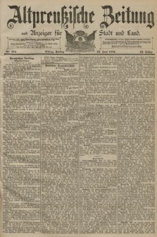 Altpreussische Zeitung, Nr. 134 Freitag 12 Juni 1891, 43. Jahrgang
