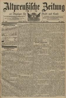 Altpreussische Zeitung, Nr. 142 Sonntag 21 Juni 1891, 43. Jahrgang