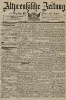 Altpreussische Zeitung, Nr. 143 Dienstag 23 Juni 1891, 43. Jahrgang