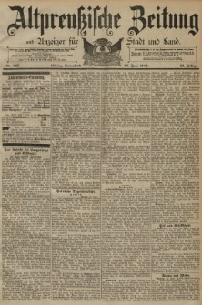Altpreussische Zeitung, Nr. 147 Sonnabend 27 Juni 1891, 43. Jahrgang