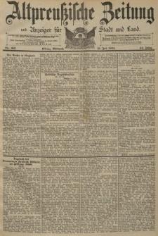 Altpreussische Zeitung, Nr. 162 Mittwoch 15 Juli 1891, 43. Jahrgang