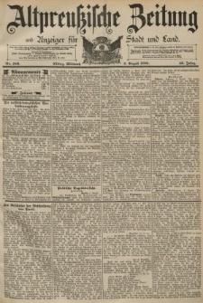 Altpreussische Zeitung, Nr. 180 Mittwoch 5 August 1891, 43. Jahrgang