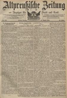 Altpreussische Zeitung, Nr. 185 Dienstag 11 August 1891, 43. Jahrgang