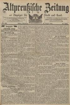 Altpreussische Zeitung, Nr. 195 Sonnabend 22 August 1891, 43. Jahrgang