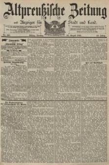 Altpreussische Zeitung, Nr. 197 Dienstag 25 August 1891, 43. Jahrgang