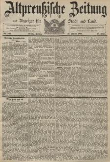 Altpreussische Zeitung, Nr. 242 Freitag 16 Oktober 1891, 43. Jahrgang