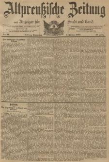 Altpreussische Zeitung, Nr. 34 Donnerstag 9 Februar 1893, 45. Jahrgang