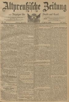 Altpreussische Zeitung, Nr. 36 Sonnabend 11 Februar 1893, 45. Jahrgang