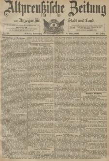 Altpreussische Zeitung, Nr. 58 Donnerstag 9 März 1893, 45. Jahrgang