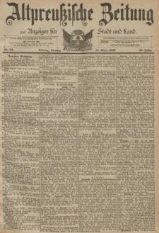 Altpreussische Zeitung, Nr. 62 Dienstag 14 März 1893, 45. Jahrgang
