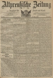 Altpreussische Zeitung, Nr. 65 Freitag 17 März 1893, 45. Jahrgang