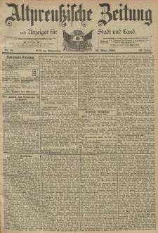 Altpreussische Zeitung, Nr. 70 Donnerstag 23 März 1893, 45. Jahrgang