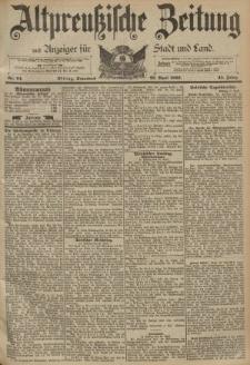 Altpreussische Zeitung, Nr. 94 Sonnabend 22 April 1893, 45. Jahrgang