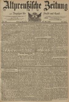 Altpreussische Zeitung, Nr. 117 Sonnabend 20 Mai 1893, 45. Jahrgang