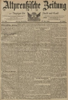 Altpreussische Zeitung, Nr. 120 Donnerstag 25 Mai 1893, 45. Jahrgang
