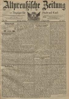 Altpreussische Zeitung, Nr. 178 Dienstag 1 August 1893, 45. Jahrgang