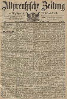 Altpreussische Zeitung, Nr. 182 Sonnabend 5 August 1893, 45. Jahrgang
