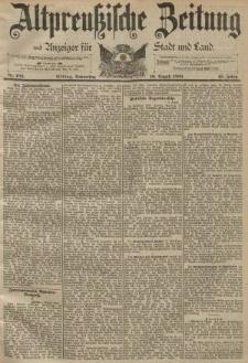 Altpreussische Zeitung, Nr. 186 Donnerstag 10 August 1893, 45. Jahrgang