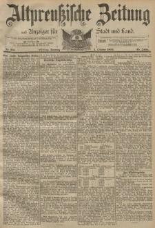Altpreussische Zeitung, Nr. 231 Sonntag 1 Oktober 1893, 45. Jahrgang
