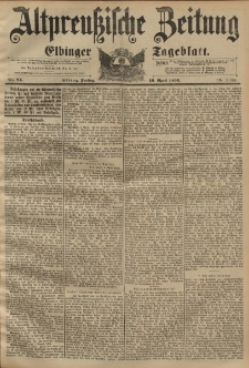 Altpreussische Zeitung, Nr. 84 Freitag 10 April 1896, 48. Jahrgang